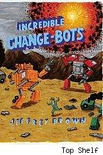 Increbile Change-Bots