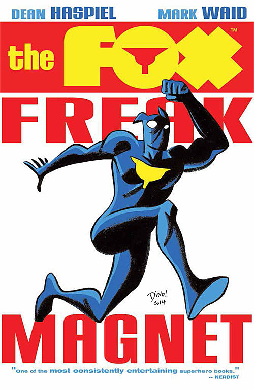 The Fox: Freak Magnet, Archie Comics
