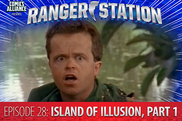 Ranger Station Episode 28: Island of Illusion, Part One