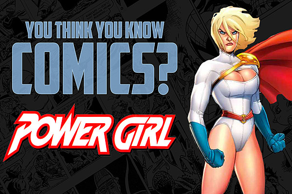 12 Facts You May Not Have Known About Power Girl