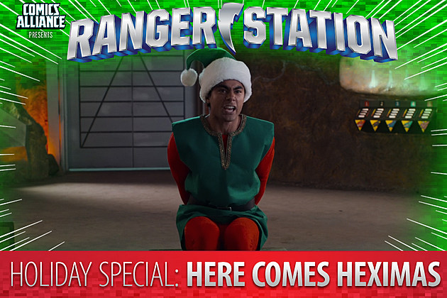 Ranger Station: Here Comes Heximas