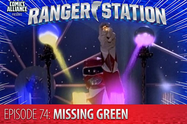 Ranger Station Episode 74: Missing Green