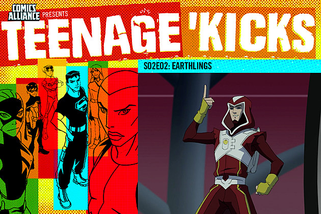 Teenage Kicks S2E2: Earthlings